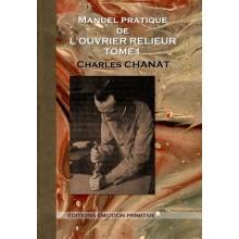 MANUEL PRATIQUE DE L'OUVRIER RELIEUR - TOME 1
