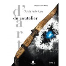 GUIDE TECHNIQUE DU COUTELIER D'ART T2