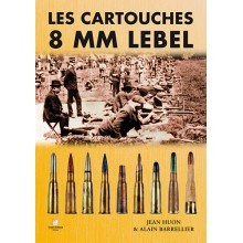 LES CARTOUCHES 8 MM LEBEL
