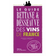LE GUIDE BETTANE ET DESSEAUVE DES VINS DE FRANCE