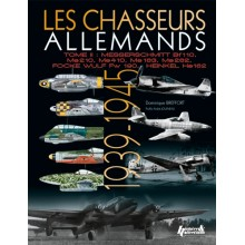 LES CHASSEURS ALLEMANDS - TOME 2, 1939-1945