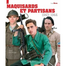 MAQUISARDS ET PARTISANS 1943-1944