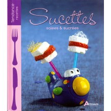 SUCETTES SALEES & SUCREES