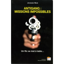 ANTIGANG MISSIONS IMPOSSIBLES