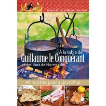 À LA TABLE DE GUILLAUME LE CONQUÉRANT