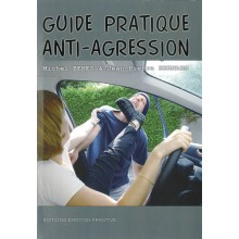 GUIDE PRATIQUE ANTI AGRESSION