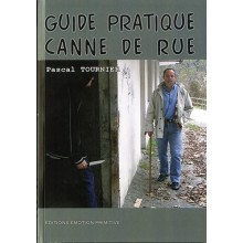 GUIDE PRATIQUE CANNE DE RUE