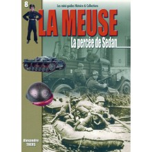 LA MEUSE - LA PERCEE DE SEDAN