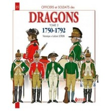 LES DRAGONS 1750-1792 N °25 TOME 2